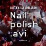 Lotta-Liisa Joelsson - Nailpolish.avi