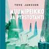 Tove Jansson - Muumipeikko ja pyrstötähti (uudistettu laitos)