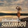 Kirsi Pehkonen - Jylhäsalmella salamoi