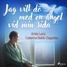 Anita Lanz ja Catarina Baldo Zagadou - Jag vill dö med en ängel vid min sida