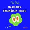 Pete Riski - Maailman yksinäisin pieru