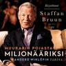 Staffan Bruun - Muurarin pojasta miljonääriksi