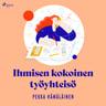 Pekka Hämäläinen - Ihmisen kokoinen työyhteisö