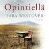 Tara Westover - Opintiellä