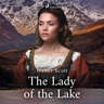 Sir Walter Scott - The Lady of the Lake