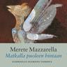 Merete Mazzarella - Matkalla puoleen hintaan