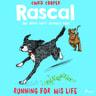 Chris Cooper - Rascal 3 - Running For His Life