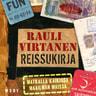 Rauli Virtanen - Reissukirja