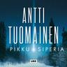 Pikku Siperia - äänikirja
