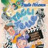 Paula Noronen - Tagli ja Telle – Tehtävä kuvauspaikalla