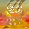Agatha Christie ja Kirsti Kattelus - Kuolema Niilillä