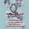 Hedi Fried - Kysymyksiä joita minulle on esitetty keskitysleiristä