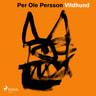 Per Ole Persson - Vildhund