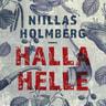 Niillas Holmberg - Halla Helle