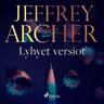 Jeffrey Archer - Lyhyet versiot