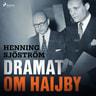 Dramat om Haijby - äänikirja