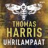 Thomas Harris - Uhrilampaat
