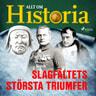 Slagfältets största triumfer - äänikirja