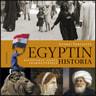 Andrei Sergejeff - Egyptin historia – Kleopatran ajasta arabikevääseen