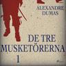 Alexandre Dumas - De tre musketörerna 1