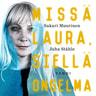 Sakari Muurinen ja Juha Ståhle - Missä Laura, siellä ongelma