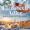 Elizabeth Adler - Barcelonan katujen kuiske