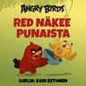 Sarah Stephens - Angry Birds: Red näkee punaista
