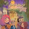 Nora Lehtinen - Hilma-täti ja kuutamoseikkailu