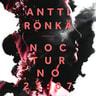 Antti Rönkä - Nocturno 21:07