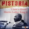 """– Orage - """"I have a dream"""" Martin Luther King Jr"""