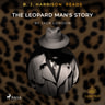 Jack London - B. J. Harrison Reads The Leopard Man's Story