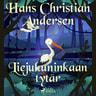 H. C. Andersen - Liejukuninkaan tytär