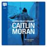 Caitlin Moran - Kuinka olla kuuluisa