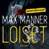 Max Manner - Loiset