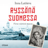 Inna Latiseva - Ryssänä Suomessa – Vieras väärästä maasta