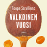 Roope Sarvilinna - Valkoinen vuosi