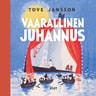 Tove Jansson - Vaarallinen juhannus