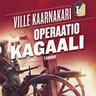 Operaatio Kagaali - äänikirja