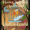 H. C. Andersen - Pullonkaula