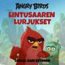 Angry Birds: Lintusaaren lurjukset - äänikirja
