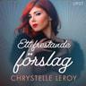 Chrystelle Leroy - Ett frestande förslag - erotisk novell
