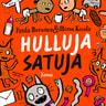 Paula Noronen ja Minna Kivelä - Hulluja satuja