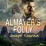 Joseph Conrad - Almayer's Folly