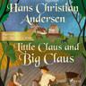 Little Claus and Big Claus - äänikirja