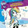 My Little Pony - Equestria Girls - Pallo hallussa, Rainbow Dash - äänikirja