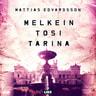 Mattias Edvardsson - Melkein tosi tarina