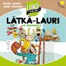 Lätkä-Lauri ja ihmeräpylä - äänikirja