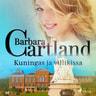 Barbara Cartland - Kuningas ja villikissa