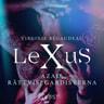 LeXuS: Azad, Rättvisegardisterna - erotisk dystopi - äänikirja
