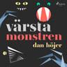 Dan Höjer - Värsta monstren